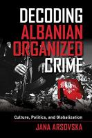 BOOK REVIEW: The Albanian mafia – myth and reality
