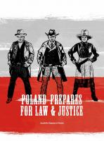 Poland prepares for Law & Justice