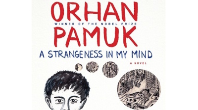 "BOOK REVIEW: ""A Strangeness in My Mind"" – Orhan Pamuk's take on the flâneur novel"